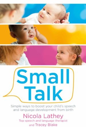Small Talk by Tracey Blake and Nicola Lathey